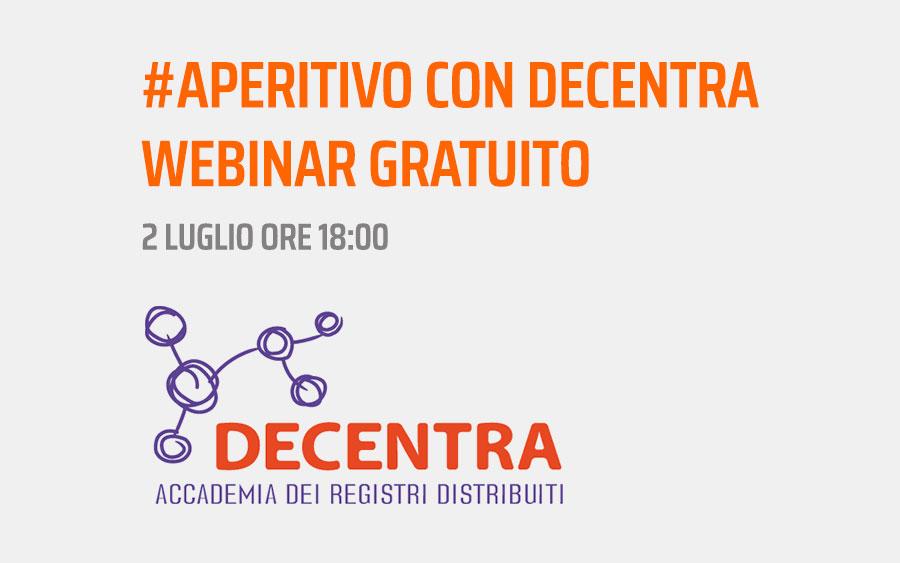 #Aperitivo con Decentra – Webinar gratuito con Giovanni Passarini
